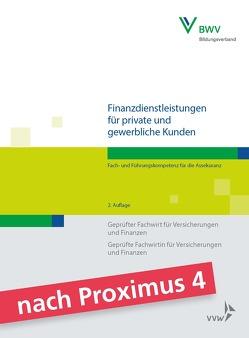 Finanzdienstleistungen für private und gewerbliche Kunden von Berufsbildungswerk der Deutschen Versicherungswirtschaft (BWV) e.V., Foitzik,  Rainer, Schwarz,  Hans-Joachim