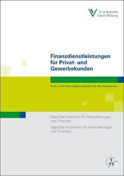 Finanzdienstleistungen für Privat- und Gewerbekunden von Foitzik,  Rainer, Schmidt,  Wolfgang, Schwarz,  Hans-Joachim