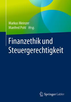 Finanzethik und Steuergerechtigkeit von Meinzer,  Markus, Pohl,  Manfred