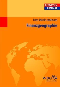 Finanzgeographie von Zademach,  Hans-Martin