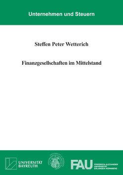 Finanzgesellschaften im Mittelstand von Wetterich,  Steffen Peter