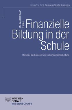 Finanzielle Bildung in der Schule von Retzmann,  Thomas