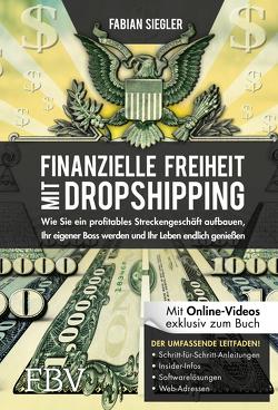 Finanzielle Freiheit mit Dropshipping von Siegler,  Fabian