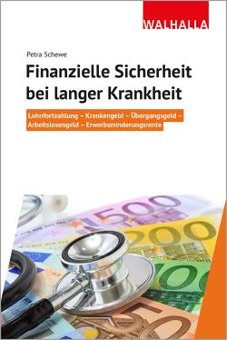 Finanzielle Sicherheit bei langer Krankheit von Schewe,  Petra