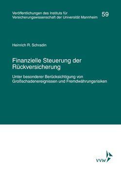 Finanzielle Steuerung der Rückversicherung von Albrecht,  P., Lorenz,  E., Schradin,  Heinrich R.