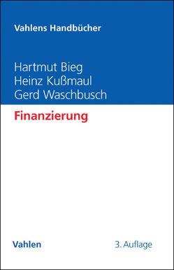 Finanzierung von Bieg,  Hartmut, Kußmaul,  Heinz, Waschbusch,  Gerd