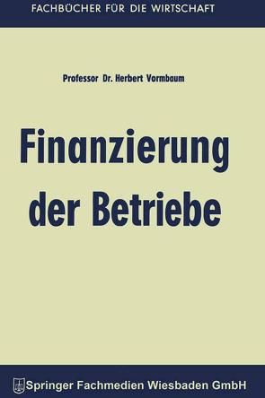 Finanzierung der Betriebe von Vormbaum,  Herbert
