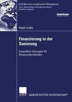 Finanzierung in der Sanierung von Eilenberger,  Prof. Dr. Guido, Kudla,  Ralph