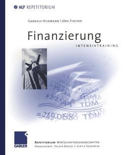 Finanzierung Intensivtraining von Drosse,  Volker, Fischer,  Jörg, Hildmann,  Gabriele, Vossebein,  Ulrich