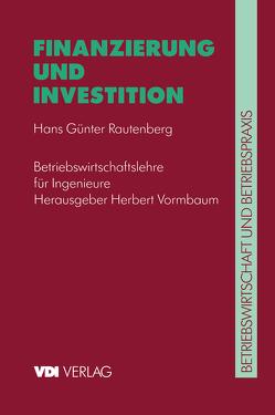 Finanzierung und Investition von Rautenberg,  Hans G., Vormbaum,  Herbert