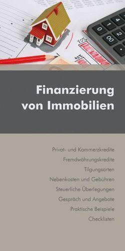 Finanzierung von Immobilien von Kohlmeier,  Markus, Prattes,  Gernot, Rodler,  Joachim