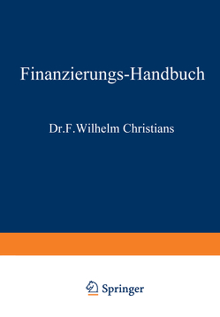 Finanzierungshandbuch von Christians,  Wilhelm