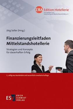 Finanzierungsleitfaden Mittelstandshotellerie von Hasse,  Dieter, Soller,  Jörg