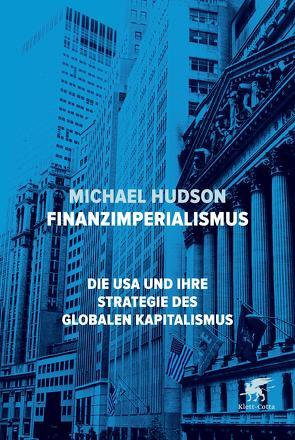 Finanzimperialismus von Gebauer,  Stephan, Hudson,  Michael, Schmidt,  Thorsten