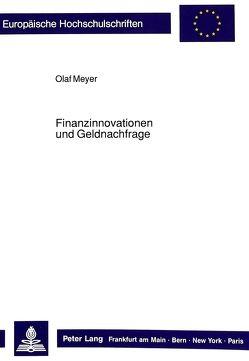 Finanzinnovationen und Geldnachfrage von Meyer,  Olaf