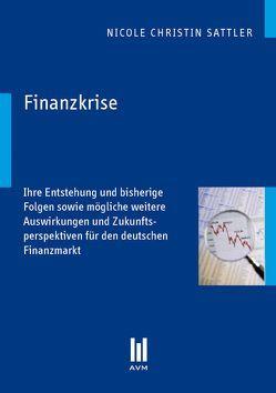 Finanzkrise von Sattler,  Nicole Christin