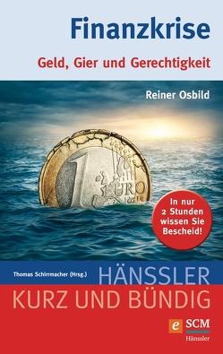 Finanzkrise von Osbild,  Reiner, Schirrmacher,  Thomas