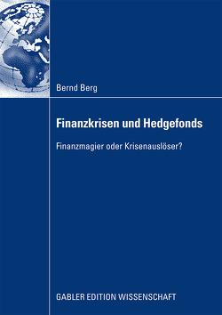 Finanzkrisen und Hedgefonds von Berg,  Bernd, Starbatty,  Prof. Dr. Joachim