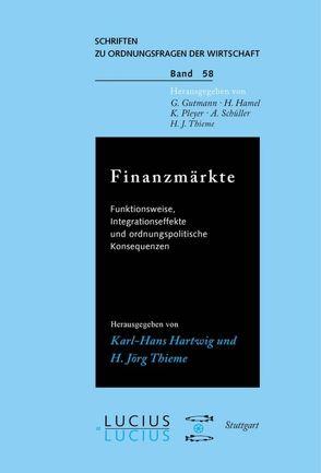 Finanzmärkte von Belke,  Ansgar, Bender,  Dieter, Daumann,  Frank, Hartwig,  Karl H, Thieme,  H. Jörg
