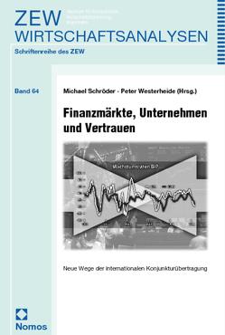 Finanzmärkte, Unternehmen und Vertrauen von Schroeder,  Michael, Westerheide,  Peter
