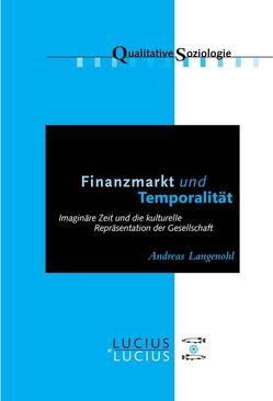 Finanzmarkt und Temporalität von Langenohl,  Andreas