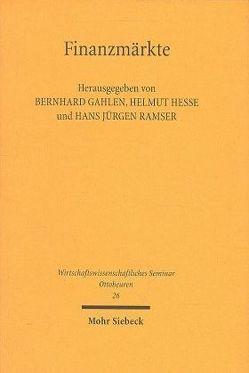 Finanzmärkte von Gahlen,  B, Hesse,  H., Ramser,  H J
