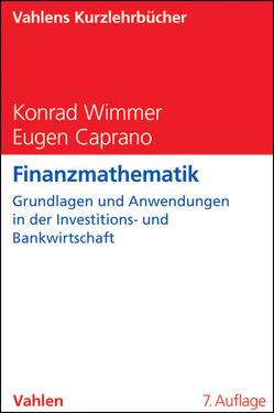 Finanzmathematik von Caprano,  Eugen, Wimmer,  Konrad
