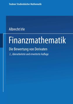 Finanzmathematik von Irle,  Albrecht