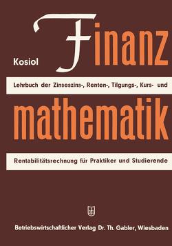 Finanzmathematik von Kosiol,  Erich