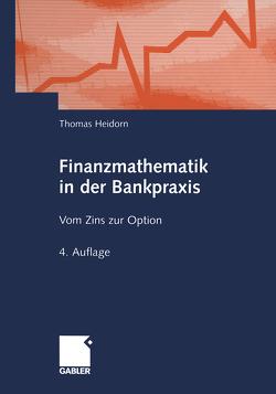 Finanzmathematik in der Bankpraxis von Heidorn,  Thomas