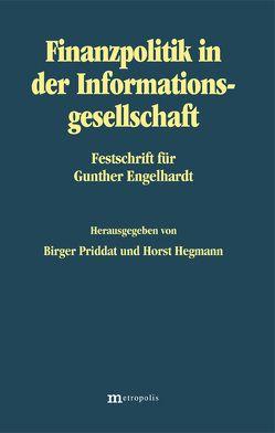 Finanzpolitik in der Informationsgesellschaft von Hegmann,  Horst, Priddat,  Birger