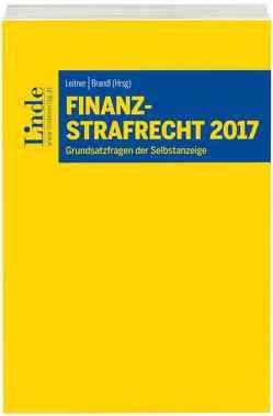 Finanzstrafrecht 2017 von Brandl,  Rainer, Leitner,  Roman