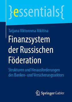 Finanzsystem der Russischen Föderation von Nikitina,  Tatjana Viktorovna