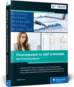Finanzwesen in SAP S/4HANA von Löw,  Isabella