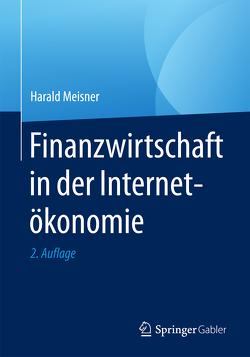 Finanzwirtschaft in der Internetökonomie von Meisner,  Harald