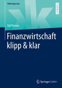 Finanzwirtschaft klipp & klar von Kesten,  Ralf