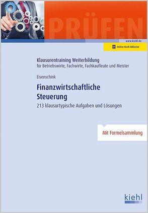 Finanzwirtschaftliche Steuerung von Eisenschink,  Christian