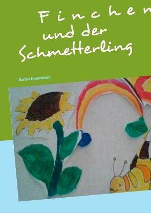 Finchen und der Schmetterling von Zimmermann,  Martina