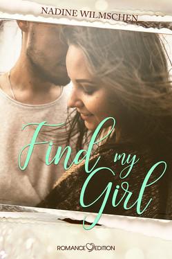 Find My Girl von Wilmschen,  Nadine