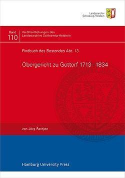 Findbuch des Bestandes Abt. 13 von Rathjen,  Jörg