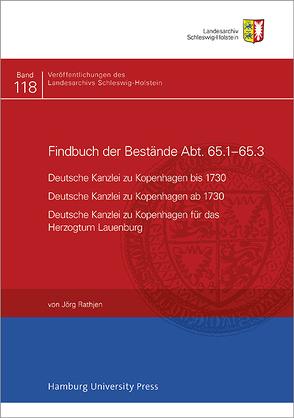 Findbuch des Bestandes Abt. 65.1-65.3 von Rathjen,  Jörg