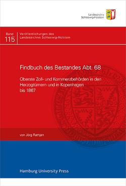 Findbuch des Bestandes Abt. 68 von Rathjen,  Jörg