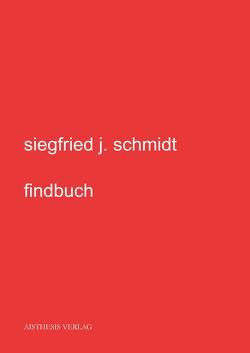 findbuch von Schmidt,  Siegfried J.