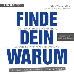 Finde dein Warum von Docker,  Peter, Grimm,  Michael, Meat,  David, Sinek,  Simon