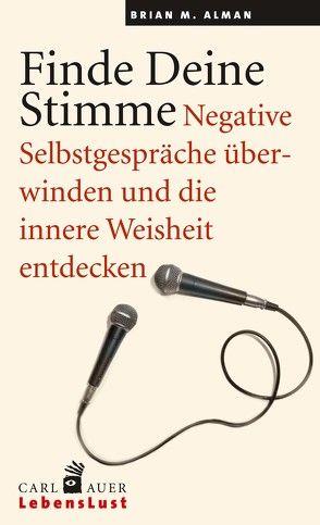 Finde Deine Stimme von Alman,  Brian M, Höhr,  Hildegard, Kierdorf,  Theo, Montgomery,  Stephen