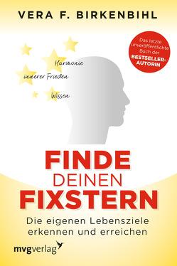 Finde deinen Fixstern von Birkenbihl,  Vera F