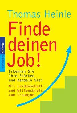 Finde deinen Job! von Heinle,  Thomas