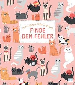 Finde den Fehler – Mein lustiges Bilder-Suchbuch von Fethke,  Ursula, Peto,  Violet, Selbert,  Kathryn
