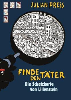 Finde den Täter – Die Schatzkarte von Lilienstein von Press,  Julian