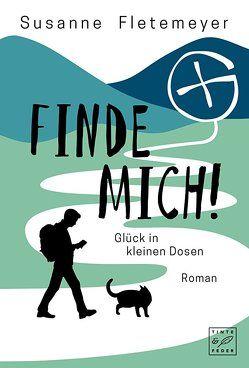 Finde mich! – Glück in kleinen Dosen von Fletemeyer,  Susanne